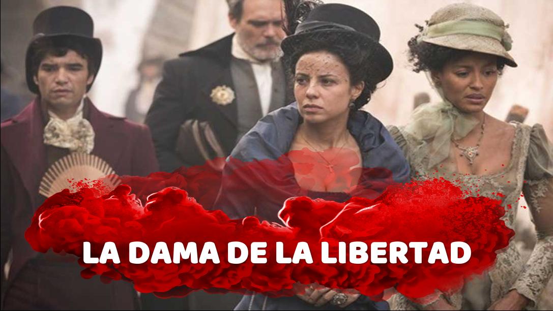 Telenovela La Dama De La Libertad Online